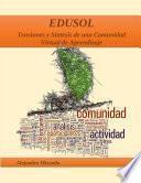 EDUSOL. Tensiones y S'ntesis de una Comunidad Virtual de Aprendizaje