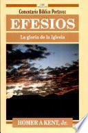 Efesios: la gloria de la Iglesia
