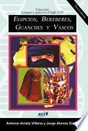 Egipcios, Bereberes, Guanches y Vascos