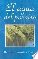 El agua del paraíso