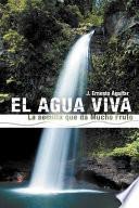 El Agua Viva