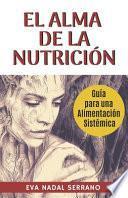 El Alma de la NutriciÓn