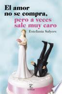 El amor no se compra, pero a veces sale muy caro