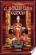 El antiguo Tarot egipcio [Kit]