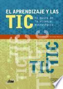 El aprendizaje y las TIC. En busca de la alianza estratégica