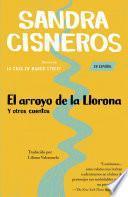 El arroyo de la Llorona y otros cuentos