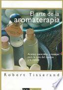 El arte de la aromaterapia
