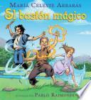 El Baston Magico/The Magic Cane