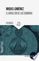 El batallón de las sombras XIII: El terrible secreto del Toisón