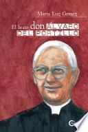El beato don Álvaro del Portillo