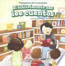 El bibliotecario nos lee cuentos (Story Time with Our Librarian)