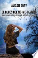 El blues del no-me-olvides