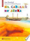 El Caballo De Arena / The Sand Horse