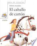 El caballo de cartón