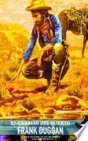 El caballo del muerto (Colección Oeste)