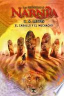 El Caballo Y El Muchacho (Narnia) C.S. Lewis (Spanish Edition)