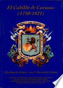 El Cabildo de Caracas (1750-1821)