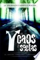 El Caos de Las Sectas (Chaos of the Cults)