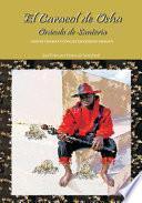 El Caracol de Osha, oráculo de SanterÃa