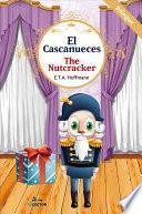 El cascanueces / The Nutcracker