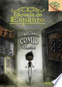 El Casillero Se Comio a Lucia! (Escuela de Espanto #2): A Branches Book