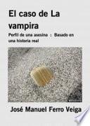 El caso de La vampira