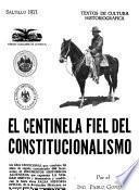 El centinela fiel del constitucionalismo