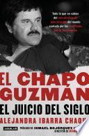 El Chapo Guzmán: el juicio del siglo