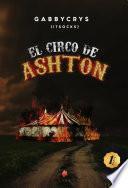 EL CIRCO DE ASHTON 1