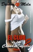 El Club de las Casadas Infieles 2 (Mónica)