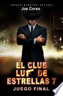 El Club Luz de Estrellas 7: Juego final.