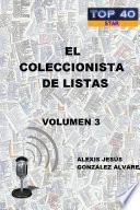 EL COLECCIONISTA DE LISTAS - VOLUMEN 3