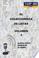 EL COLECCIONISTA DE LISTAS - VOLUMEN 4