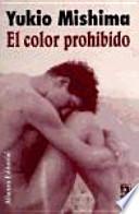 El color prohibido / Forbidden Color