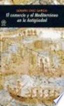 El comercio y el Mediterráneo en la Antigüedad