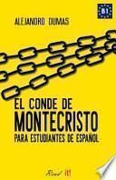 El conde de Montecristo para estudiantes de español