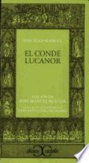 El Conde Lucanor o libro de los enxiemplos del Conde Lucanor et de Patronio
