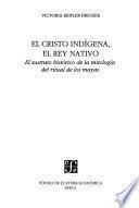 El Cristo indígena, el rey nativo