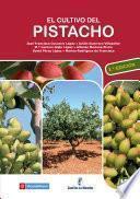 El cultivo del pistacho - 2a edición