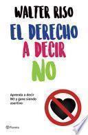 El derecho a decir no (Edición mexicana)