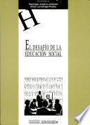 El desafío de la educación social
