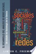 El Desarrollo del Análisis de Redes Sociales.