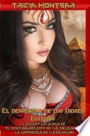 El despertar de los Dioses Egipcios (Edición con ilustraciones)