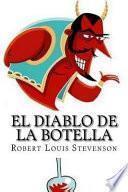 El Diablo de la Botella (Spanish Edition)