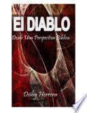 El Diablo, Desde Una Perspectiva Biblica