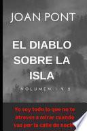 El Diablo sobre la isla. Volumen 1 y 2.
