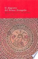 El diagrama del primer Evangelio