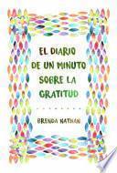 El Diario De Un Minuto Sobre La Gratitud