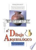 El dibujo arqueológico