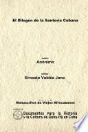 El Dilogún de la Santería Cubana. Libreta de Santería Anónima